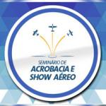 Primeiro Seminário de Acrobacia e Show Aéreo – 2016